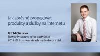 Jak správně propagovat produkty a služby na internetu